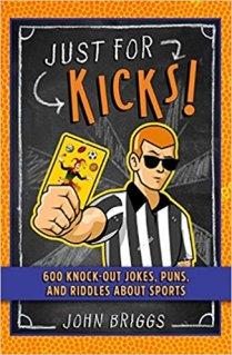 Just for Kicks 600 Jokes